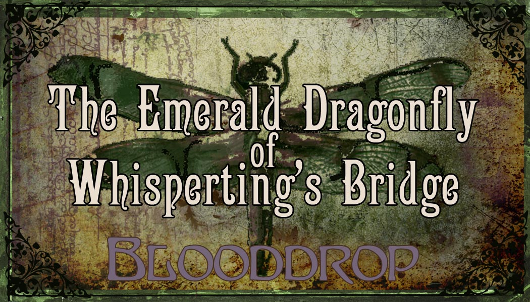 Emerald Dragonfly of Whispertings Bridge