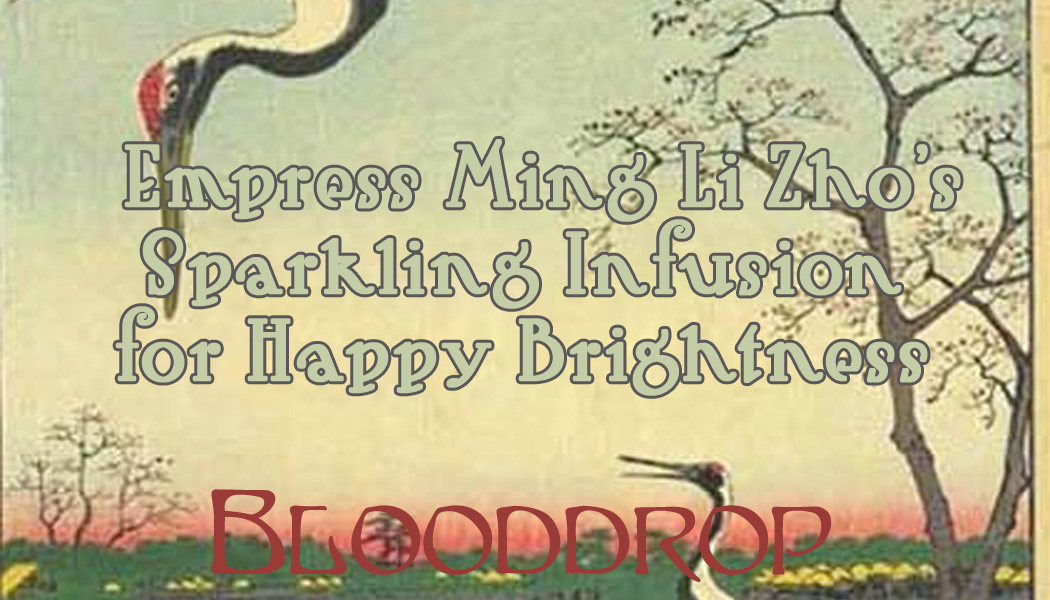 Empress Ming Li Zho�s Sparkling Infusion for Happy Brightness